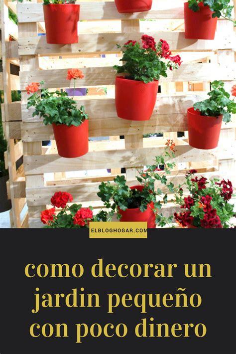 como decorar  jardin pequeno  poco dinero como