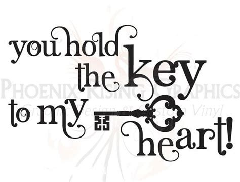 keys to your heart quotes