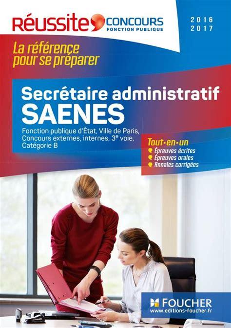 livre concours secr 233 taire administratif saenes 2016 2017
