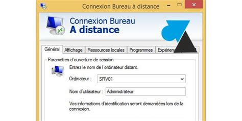 connexion bureau à distance windows 8 script de connexion bureau à distance mstsc windows