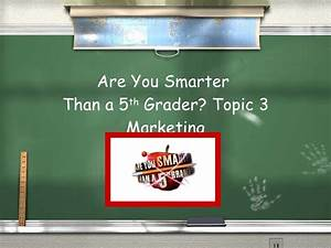 business studies marketing are you smarter than a 5th grader With are you smarter than a 5th grader template