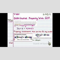6ns4 Distributive Property With Gcf Youtube