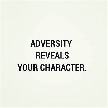 Adversity Character Reveals Quotes Quotesgram