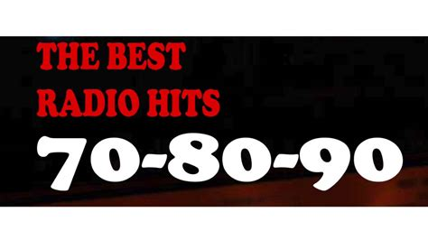 The Best Of Radio Hits  70  80  90 ! Youtube