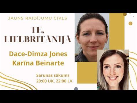 Te, Lielbritānijā: Dace-Dimza Jones un Karīna Beinerte ...