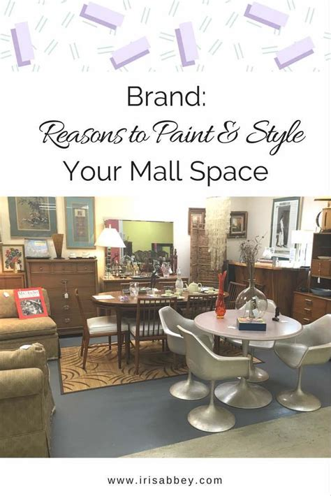Brand Reasons To Paint And Style Your Mall Space  Iris Abbey