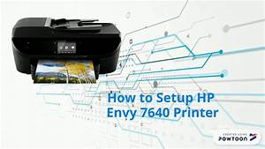 How To Setup Hp Envy 7640 Printer