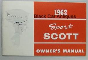 Original Vintage 1962 Sport Scott 27 7 Hp Outboard Motor Owners Manual  Guide Nos