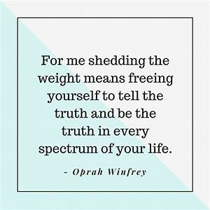 Quotes That Wil... Oprah Winfrey Weight Quotes