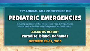 31st Annual Fall Conference on Pediatric Emergencies