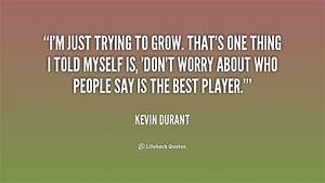 Kevin Durant Qu... Kevin Lee Quotes