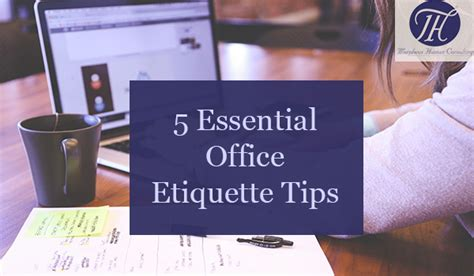 5 Essential Office Etiquette Tips  Morpheus Human Consulting