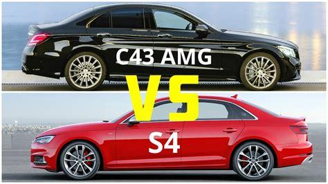 2019 Mercedes C43 Amg Vs Audi S4 Youtube