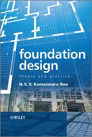 foundation design theory  practice soil