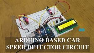 Arduino Car Speed Detector