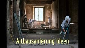 Altbausanierung Kosten Tabelle : altbausanierung berlin altes haus sanieren youtube ~ Michelbontemps.com Haus und Dekorationen