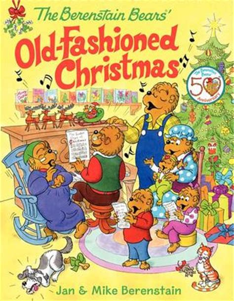 berenstain bears  fashioned christmas  jan berenstain reviews discussion bookclubs