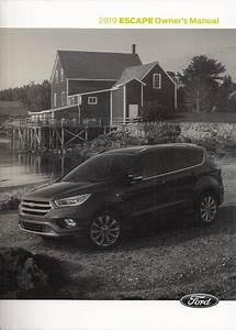 2019 Ford Escape Owner U0026 39 S Manual Original