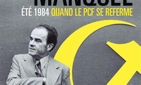 si鑒e du parti communiste trente ans plus tard la crise du parti communiste français ensemble
