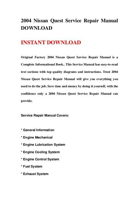 service repair manual free download 2004 nissan quest seat position control 2004 nissan quest service repair manual download