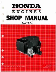 Honda Gxv670 Engine Shop Manual