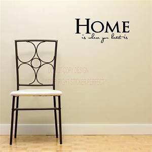 Home is where your heart house decor inspirational