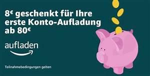 Aufladen De Gutschein : amazon konto mit 80 aufladen und 8 gutschein gratis obendrauf erhalten nur auf einladung ~ Yasmunasinghe.com Haus und Dekorationen