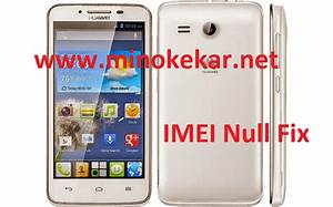 Y511-t00 Imei Null Fix File