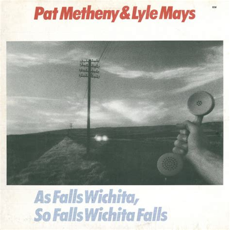 pat metheny as falls wichita pat metheny lyle mays as falls wichita so falls wichita falls vinyl lp album at discogs