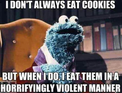 Cookie Monster Meme - cookies om nom nom