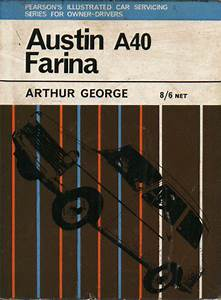 Austin A40 Farina Car Servicing Manual