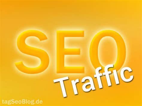 Seo Traffic by Was Ist Seo Traffic Tagseoblog Seo