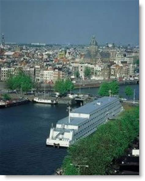 Hotel On A Boat Amsterdam by Visiting Amsterdam Stay In A Hotel On A Boat A Botel