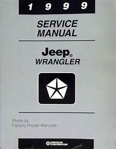 1999 Jeep Wrangler Factory Service Manual Original Shop