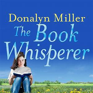 Download The Book Whisperer Audiobook by Donalyn Miller ...
