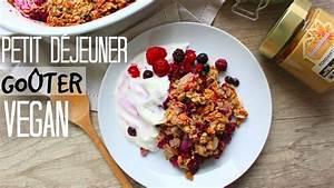 Petit Déjeuner Vegan : petit d jeuner go ter sain vegan healthy crumble youtube ~ Melissatoandfro.com Idées de Décoration