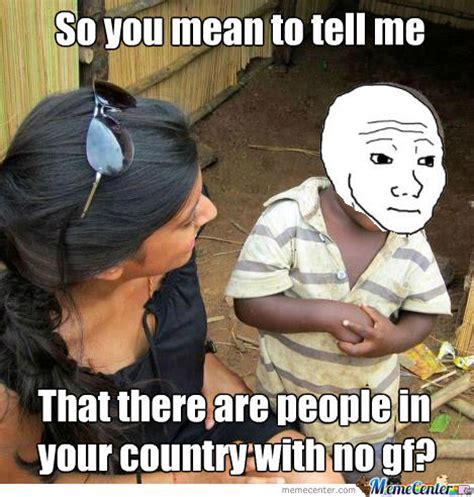 No Gf Meme - gt tfw no gf by lumemesta meme center