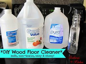 diy wood floor cleaner safe non toxic easy and cheap With easy hardwood floor cleaner