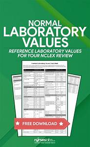 Normal Laboratory Values For Nurses  A Guide For Nurses