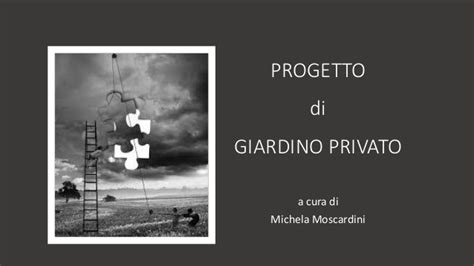 progetto giardino privato presentazione progetto giardino privato di michela