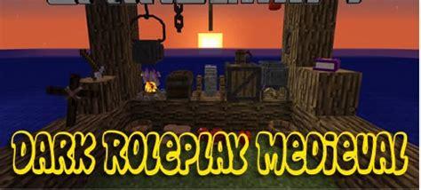 dark roleplay medieval mod   minecraft