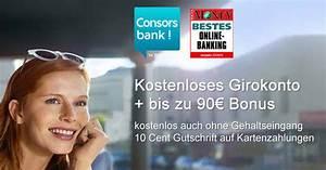 Gutschrift Auf Kreditkarte : bis zu 90 bonus f r kostenloses consorsbank girokonto ~ Orissabook.com Haus und Dekorationen
