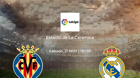 Villarreal - Real / Where to find Real Madrid vs ...