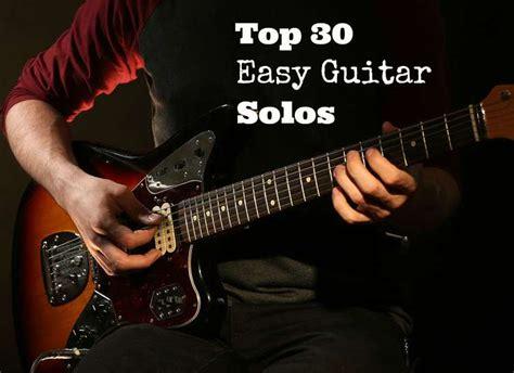 Top 30 Easy Guitar Solos - GUITARHABITS