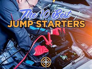 Top 10 Best Jump Starters 2020  Reviews And Guide