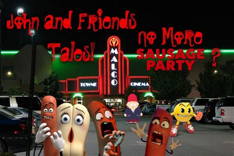 John And Friends Tales! No More Sausage Party? By Jgjr1051