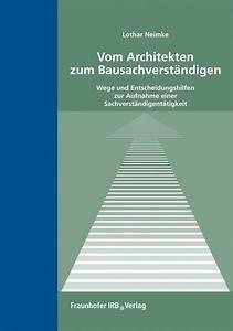 Bestandsschutz Baurecht Sanierung : vom architekten zum bausachverst ndigen neimke b cher ~ Lizthompson.info Haus und Dekorationen