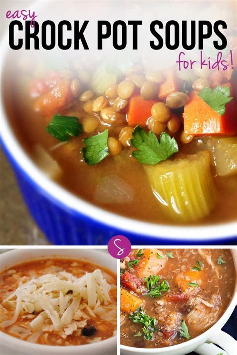 easy crockpot soup recipes easy crock pot soup recipes for kids to warm their tummies warm soup recipes and winter food