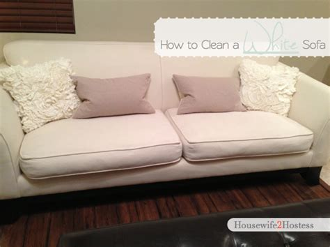 how to clean white sofa how to clean a white sofa housewife2hostess