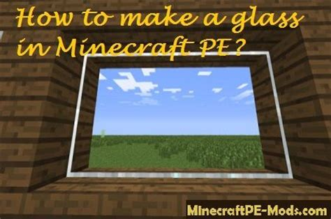 how to craft glass in minecraft how to make a glass in minecraft pe guides faq mcpe 7782